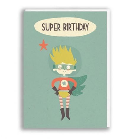 SUPER BIRTHDAY GREETING CARD, BY PAPER & CLOTH