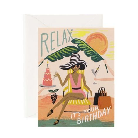RELAX BIRTHDAY GREETING CARD, BY RIFLE PAPER CO.